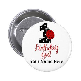 1st Birthday Girl - Lady Bug - 1 - Ladybug Pinback Button