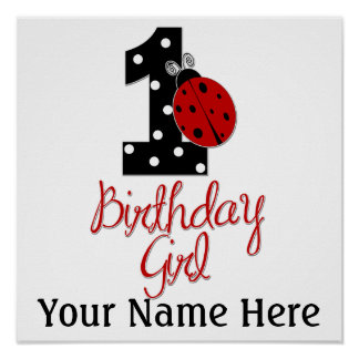 1st Birthday Girl - Lady Bug - 1 - Ladybug Posters