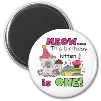 1st Birthday Kitten Tshirts and Gifts Magnet