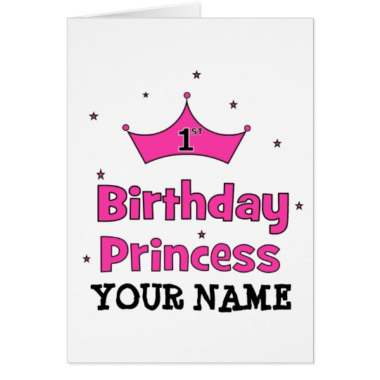 1st Birthday Princess!  with pink crown Card