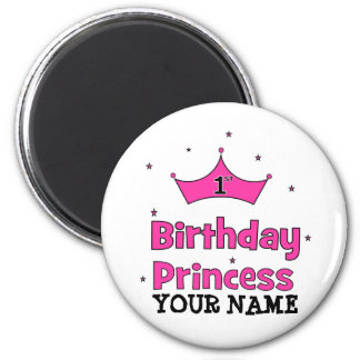 1st Birthday Princess!  with pink crown Magnet