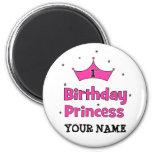 1st Birthday Princess!  with pink crown Fridge Magnets