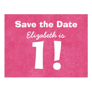 1st Birthday Save the Date Pink White for GIRL B4E Postcard