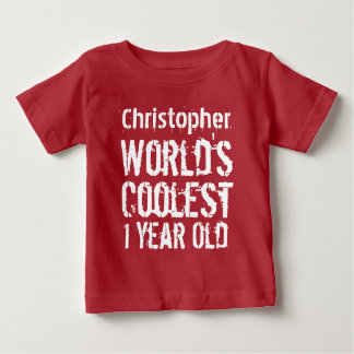 1st Birthday World's Coolest 1 Year Old RED Baby T-Shirt