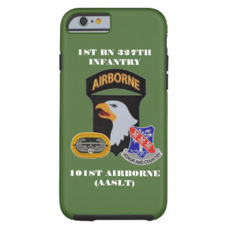 1ST BN 327TH INFANTRY 101ST AIRBORNE iPHONE CASE Tough iPhone 6 Case