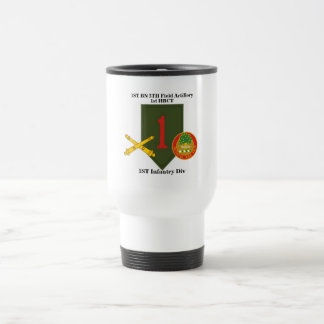 1st Bn 5th Field Artillery 1st Inf Travel Mug