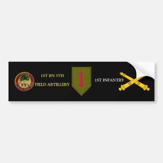 1ST BN 5TH FIELD ARTY 1ST INFANTRY BUMPER STICKER