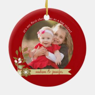 1st Christmas as Big Sister custom photo/name Ceramic Ornament