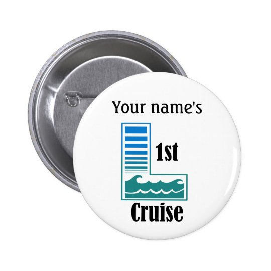 1st Cruise Pinback Button