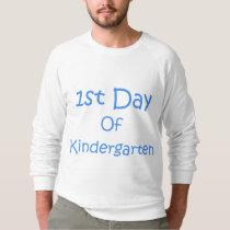 1st Day Of Kindergarten Sweatshirt