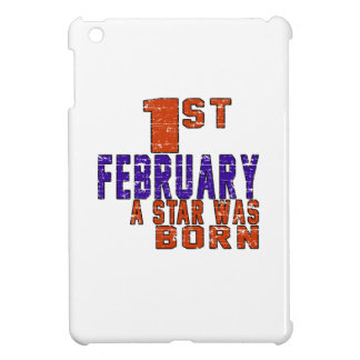 1st February a star was born Cover For The iPad Mini