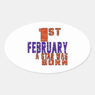1st February a star was born Oval Sticker
