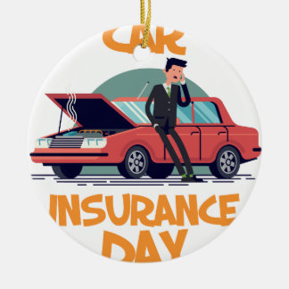 1st February - Car Insurance Day Ceramic Ornament