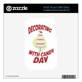 1st February - Decorating With Candy Day iPod Touch 4G Skin