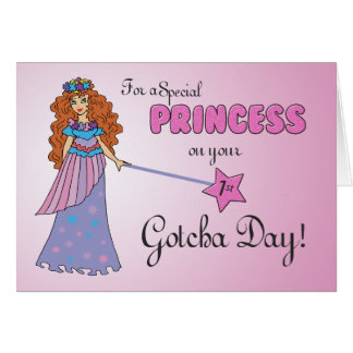 1st Gotcha Day, Adoption Anniversary Princess Card