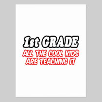 1st Grade...All The Cool Kids Are Teaching It Postcard
