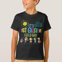 1st Grade Field Day Teacher Student T-shirt