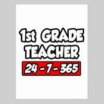 1st Grade Teacher 24-7-365 Postcard
