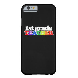 1st grade teacher barely there iPhone 6 case