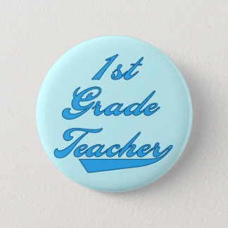 1st Grade Teacher Blue Tshirts and Gifts Button