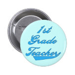 1st Grade Teacher Blue Tshirts and Gifts Pinback Button