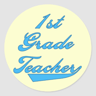 1st Grade Teacher Blue Tshirts and Gifts Classic Round Sticker