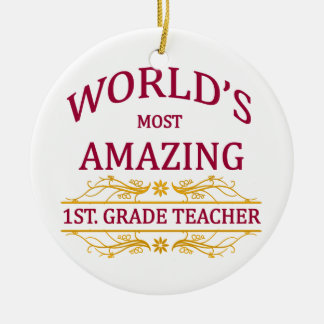 1st. Grade Teacher Ceramic Ornament