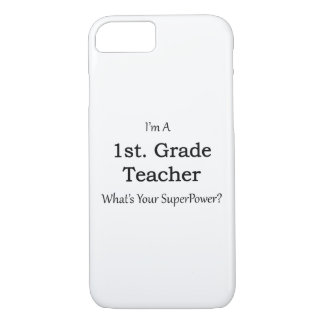 1st. Grade Teacher iPhone 7 Case