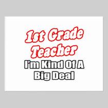 1st Grade Teacher...Kind of a Big Deal Postcard