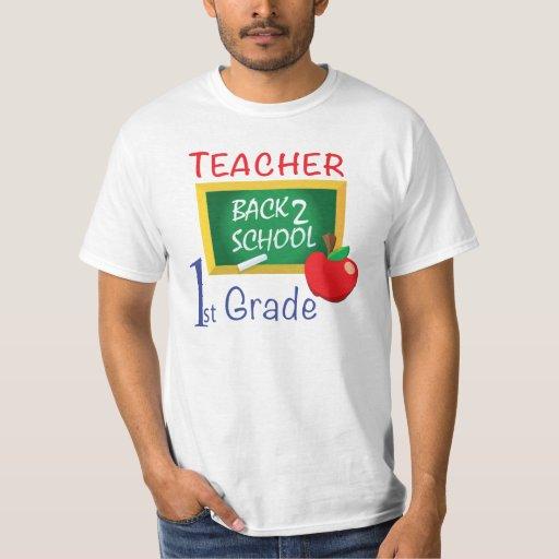 1st Grade Teacher T Shirt