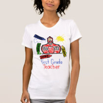 1st Grade Teacher T Shirt - Schoolhouse & Crayons