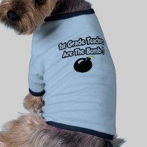 1st Grade Teachers Are The Bomb! Doggie Tee
