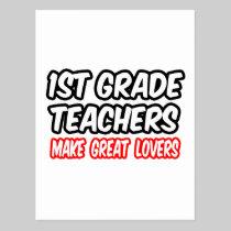1st Grade Teachers Make Great Lovers Postcard
