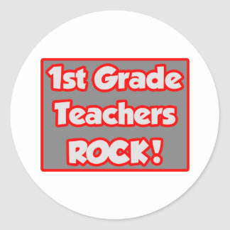 1st Grade Teachers Rock! Classic Round Sticker