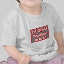 1st Grade Teachers Rock! T Shirts