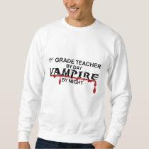 1st Grade Vampire by Night Sweatshirt