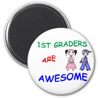 1ST GRADERS ARE AWESOME Magnet