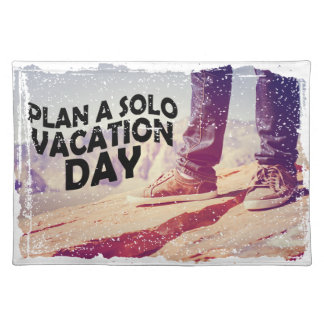 1st March - Plan A Solo Vacation Day Placemat