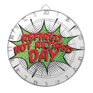 1st March - Refired, Not Retired Day Dartboard With Darts