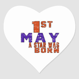 1st May a star was born Heart Sticker