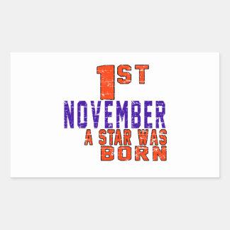 1st November a star was born Rectangular Sticker