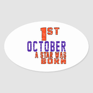 1st October a star was born Oval Sticker