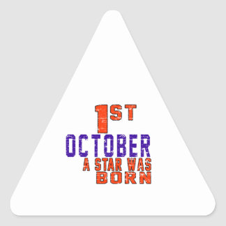 1st October a star was born Triangle Sticker