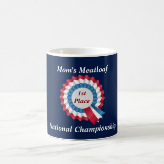 1st Place Mom's Meatloaf National Championship Classic White Coffee Mug