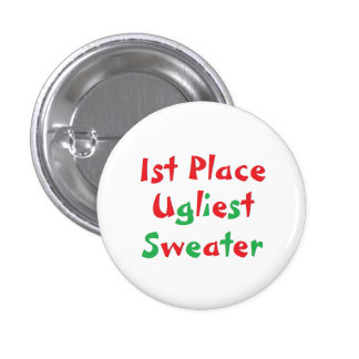 """1st Place"" Ugliest Sweater Award Button"
