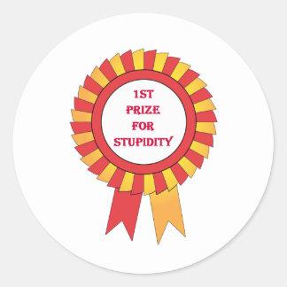 1st prize for stupidity classic round sticker