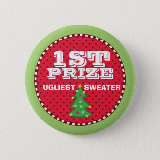 1st Prize Ugly Sweaters Holiday Contest Button