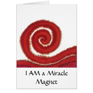 1st-Root Chakra #1- I AM a Miracle Magnet Card