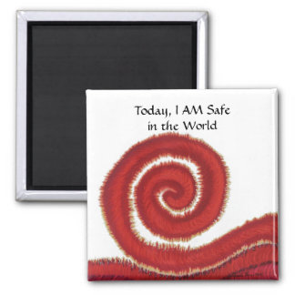1st-Root Chakra #1- Today, I AM Safe in the World Magnet