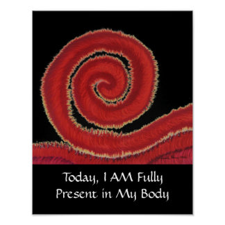 1st-Root Chakra Artwork #1-I Am Present in My Body Poster